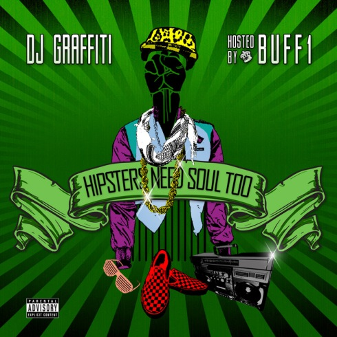 dj-graffiti_buff1-_hipsters-need-soul-too